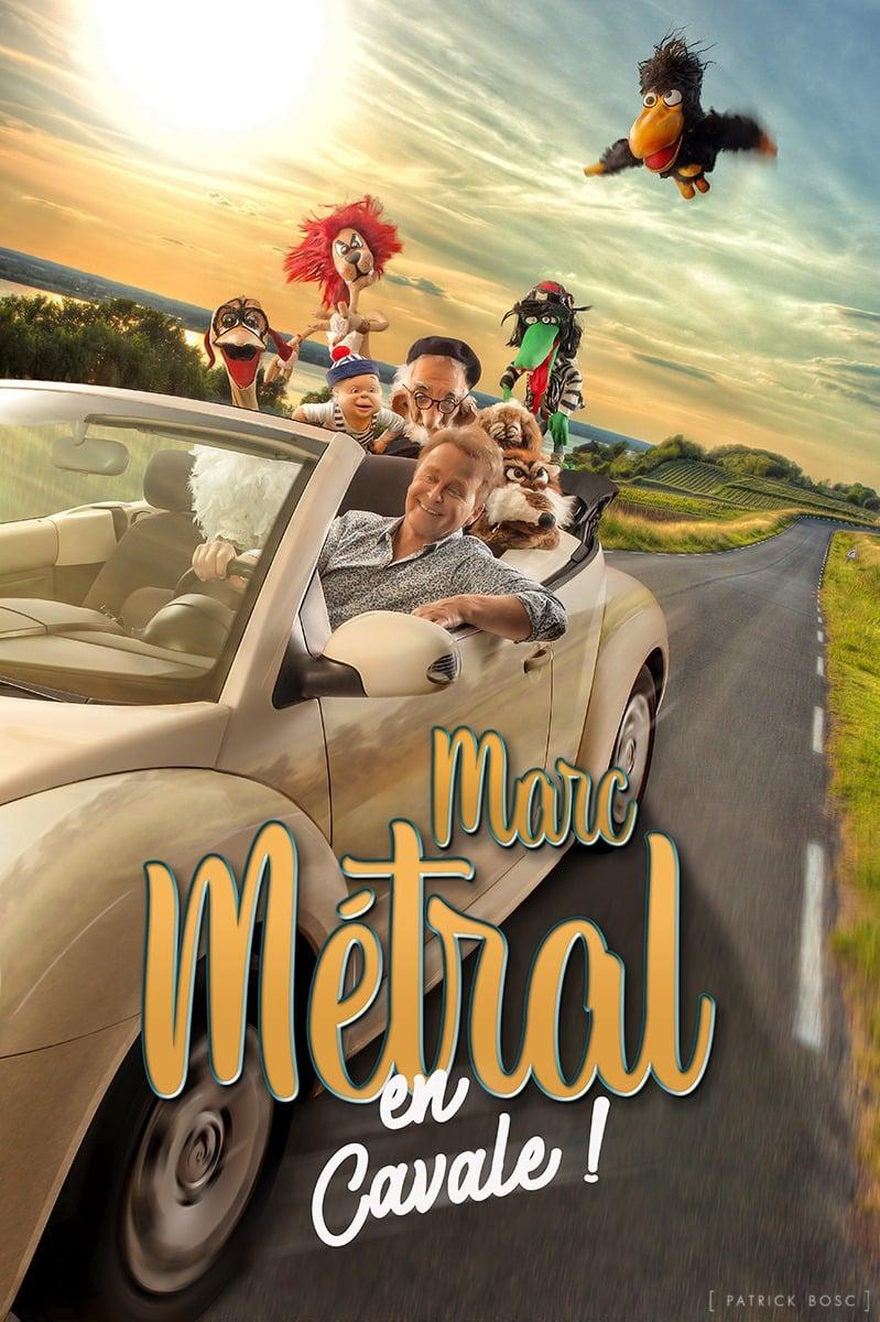 Affiche Marc Métral en cavale - Affiche du spectacle Patrick Bosc