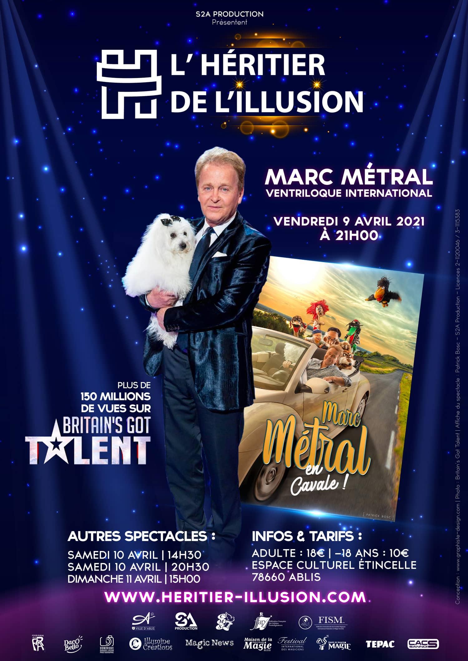 Billetterie Marc Métral au Festival de l'Héritier de l'Illusion La bataille du jury M6